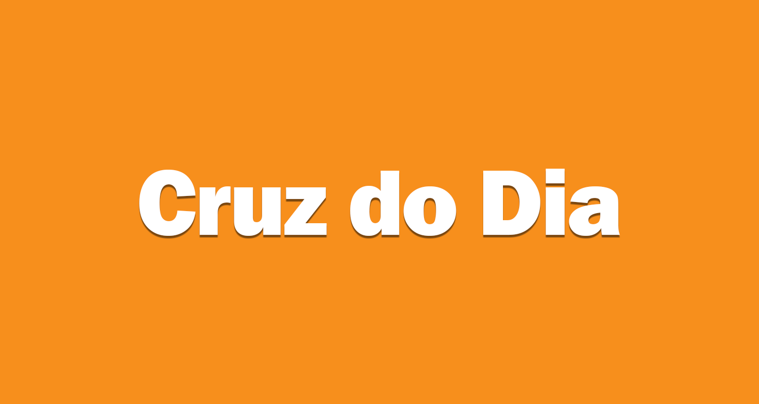 Cruz do Dia – Jogo do Bicho de Domingo 31/05/2020